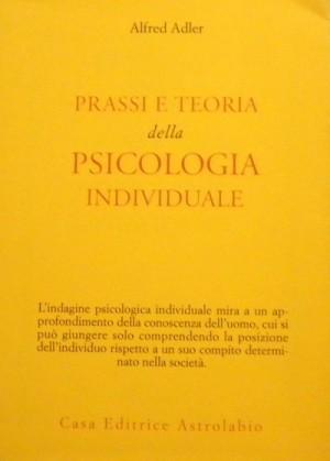 9788834000021 prassi e teoria della psicologia individuale